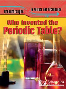 Who Invented the Periodic Table  PDF
