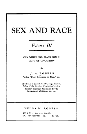 Sex and Race  Why white and black mix in spite of opposition