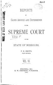 Reports of Cases Determined by the Supreme Court of the State of Missouri: Volume 99