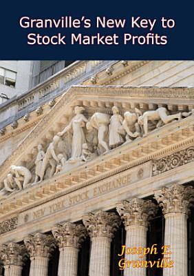 Granville   s New Key to Stock Market Profits