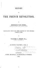 History of the French Revolution: Volume 1