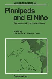 Pinnipeds and El Niño: Responses to Environmental Stress