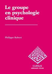 Le groupe en psychologie clinique