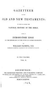 A gazetteer of the Old and New Testaments: to which is added the natural history of the Bible