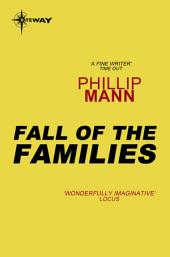 The Fall of the Families