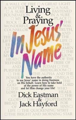 Living and Praying in Jesus  Name
