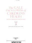 The Gale Encyclopedia of Children s Health