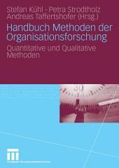 Handbuch Methoden der Organisationsforschung: Quantitative und Qualitative Methoden