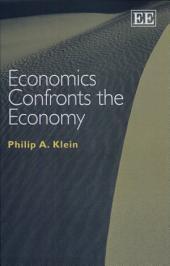 Economics Confronts the Economy