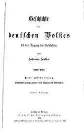 Geschichte des deutschen Volkes seit dem Ausgang des Mittelalters: Band 1