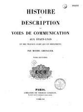 Histoire et description des voies de communication aux Etats-Unis et des travaux d'art qui en dépendent