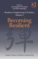 Resilience Engineering in Practice  Volume 2 PDF