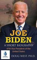Download Joe Biden  a Short Biography Book