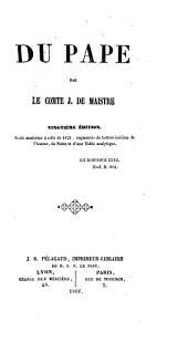 Oeuvres du comte J. de Maistre: contenant ses oeuvres posthumes et toute sa correspondance inédite, Volume3