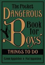 The Pocket Dangerous Book for Boys