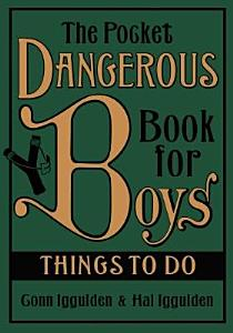 The Pocket Dangerous Book for Boys Book