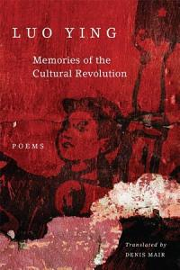 Memories of the Cultural Revolution