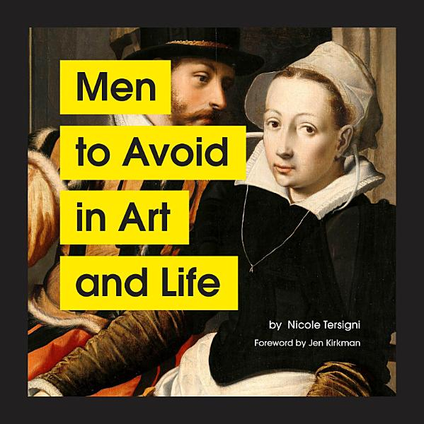Download Men to Avoid in Art and Life Book