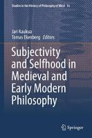 Subjectivity and Selfhood in Medieval and Early Modern Philosophy PDF