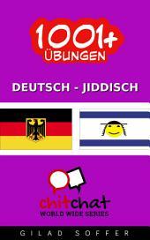 1001+ Übungen Deutsch - Jiddisch