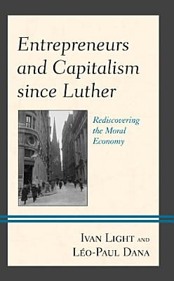 Entrepreneurs and Capitalism since Luther PDF