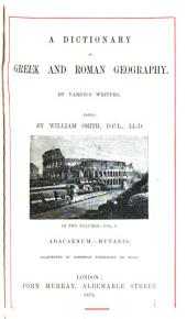 A Dictionary of Greek and Roman Geography: Volume 1