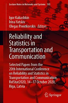 Reliability and Statistics in Transportation and Communication PDF