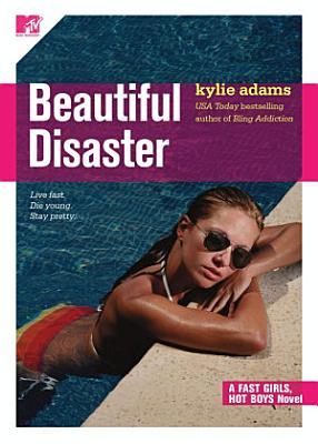 Beautiful Disaster