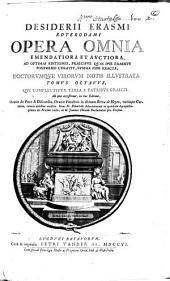 Desiderii Erasmi Roterodami Opera omnia emendatiora et avctiora: Volume 8