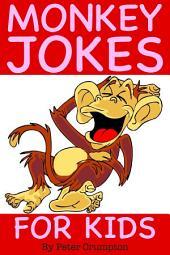 Monkey Jokes For Kids