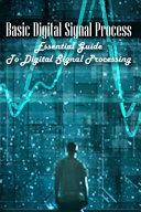 Basic Digital Signal Process