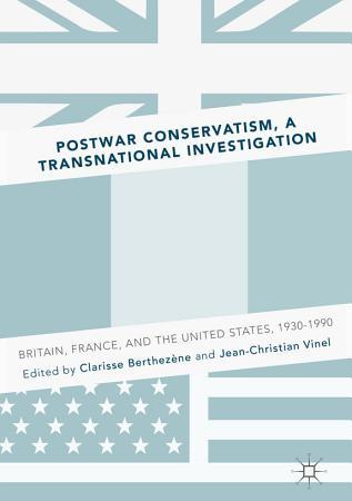 Postwar Conservatism  A Transnational Investigation PDF