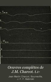 Oeuvres complètes de J.M. Charcot. t.1-: Volume3
