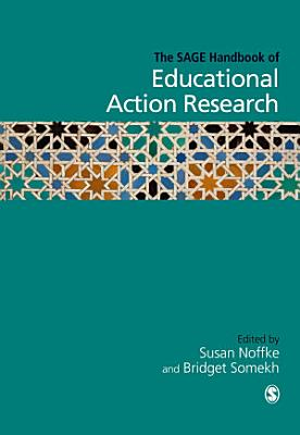 The SAGE Handbook of Educational Action Research PDF