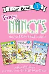 Fancy Nancy's Fabulous I Can Read Collection: Apples Galore!, Just My Luck!, Peanut Butter and Jellyfish
