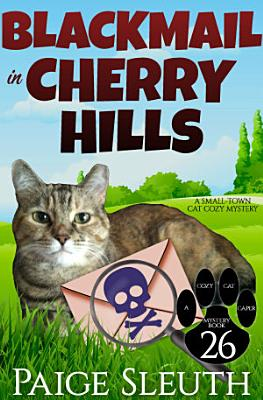 Blackmail in Cherry Hills PDF