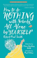 How to Do Nothing with Nobody All Alone by Yourself PDF