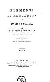 Elementi di meccanica e d'idraulica: Volume 2