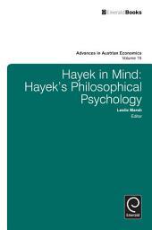 Hayek in Mind: Hayek's Philosophical Psychology