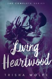 Living Heartwood Boxed Set Books 1 - 3: Living Heartwood Novels