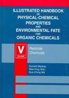 Illustrated Handbook of Physical Chemical Properties of Environmental Fate for Organic Chemicals PDF