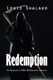Redemption: an Inspector Gilles Maintenon mystery