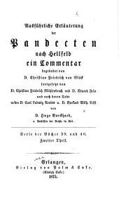 Ausführliche Erläuterung der Pandecten nach Hellfeld: ein Commentar, Band 2