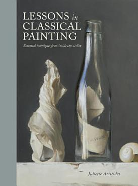 Lessons in Classical Painting PDF