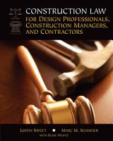 Construction Law for Design Professionals  Construction Managers and Contractors PDF