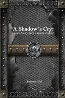 A Shadow        s Cry  Dark Poetry from a Troubled Mind PDF