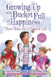 Growing Up With A Bucket Full Of Happiness Book PDF