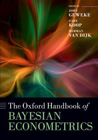 The Oxford Handbook of Bayesian Econometrics PDF
