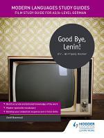 Modern Languages Study Guides: Good Bye, Lenin!