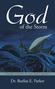 God of the Storm  There Stood by me this Night PDF